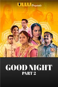 晚安 Part: 2 (2021) S01 Hindi